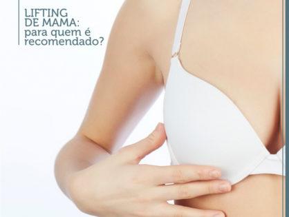 Lifting de mama: para quem é recomendado?