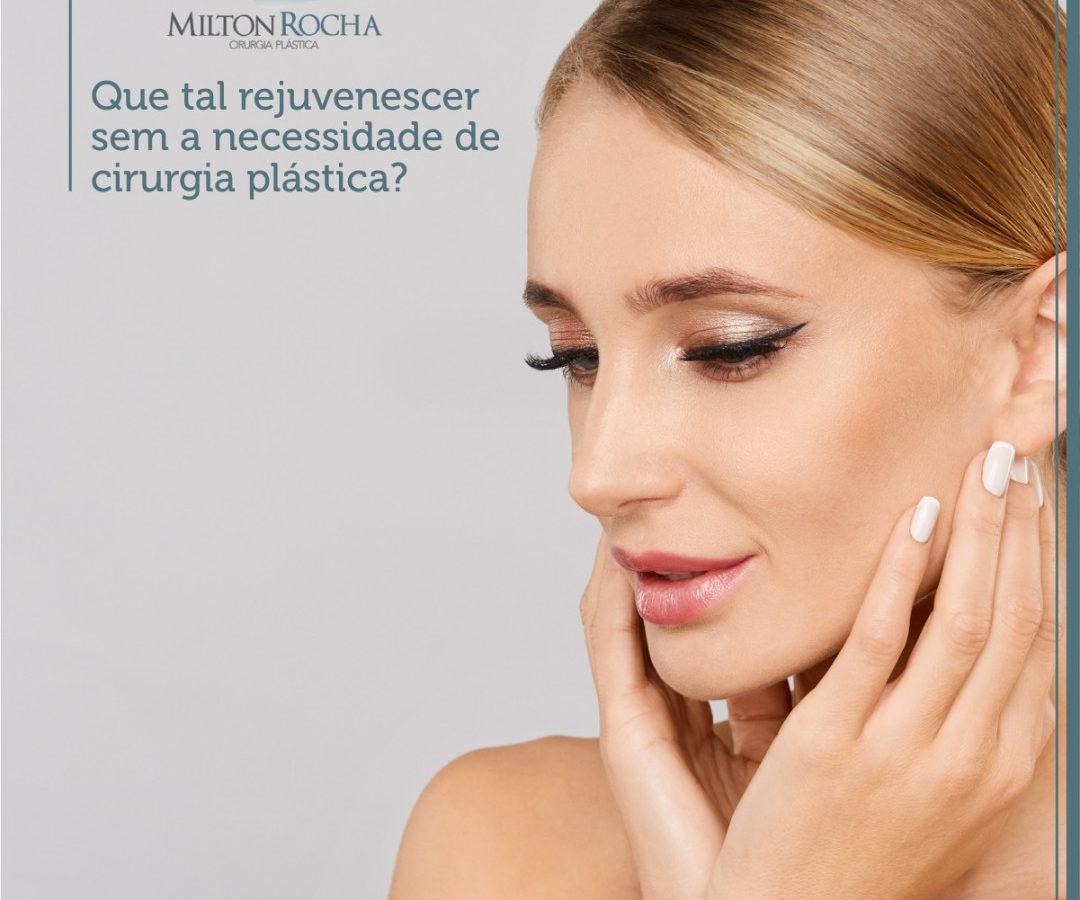 Que tal rejuvenescer sem a necessidade de cirurgia plástica?