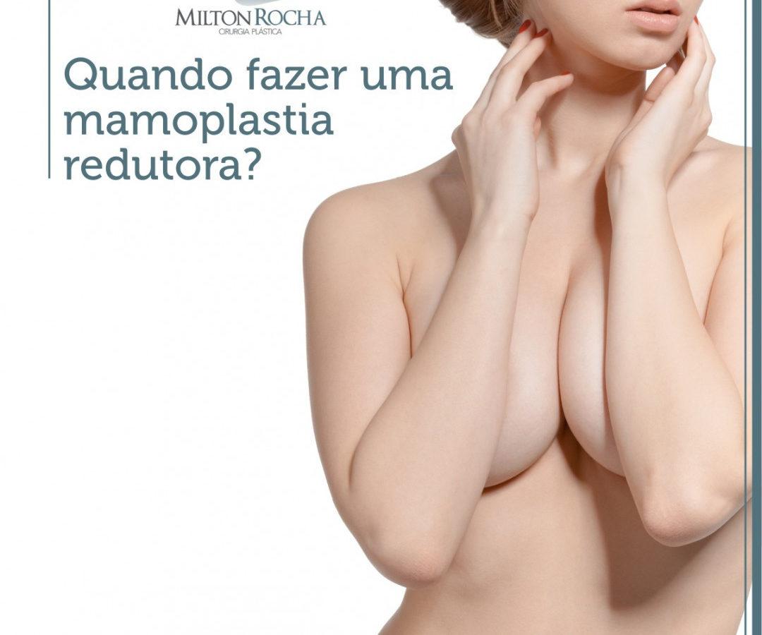 Quando fazer uma mamoplastia redutora?