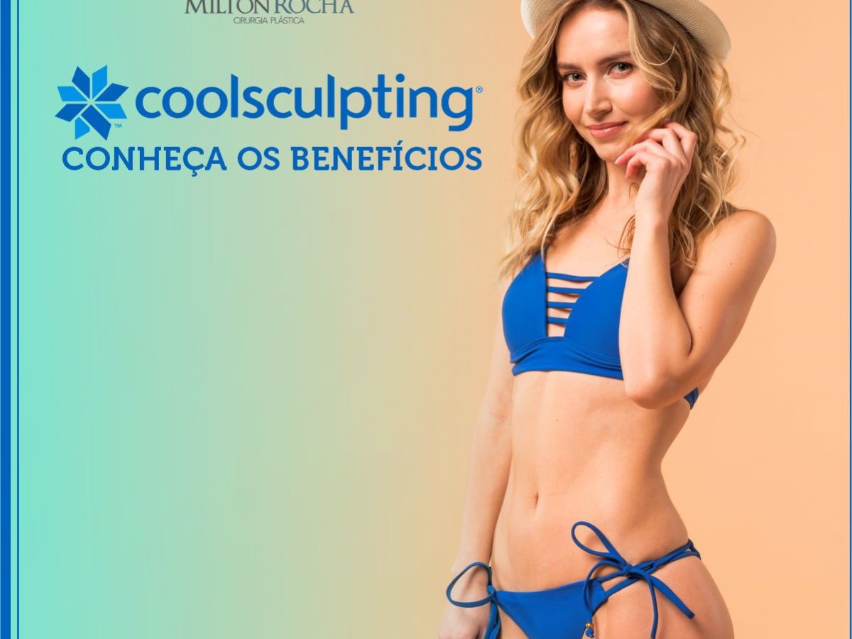 COOLSCULPTING: CONHEÇA OS BENEFÍCIOS
