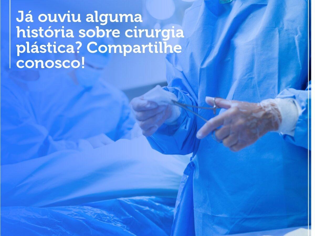Cirurgia Plástica Recife - Já ouviu alguma historia sobre cirurgia plástica? Compartilhe conosco!