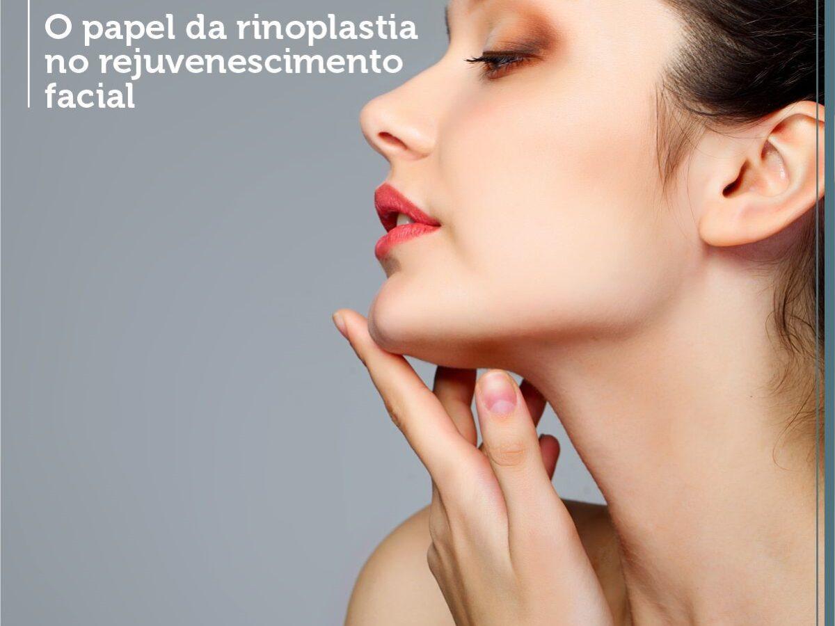 Cirurgia Plástica Recife - O papel da rinoplastia no rejuvenescimento facial