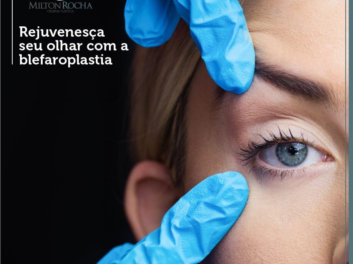 Cirurgia Plástica Recife - Rejuvenesça seu olhar com a blefaroplastia