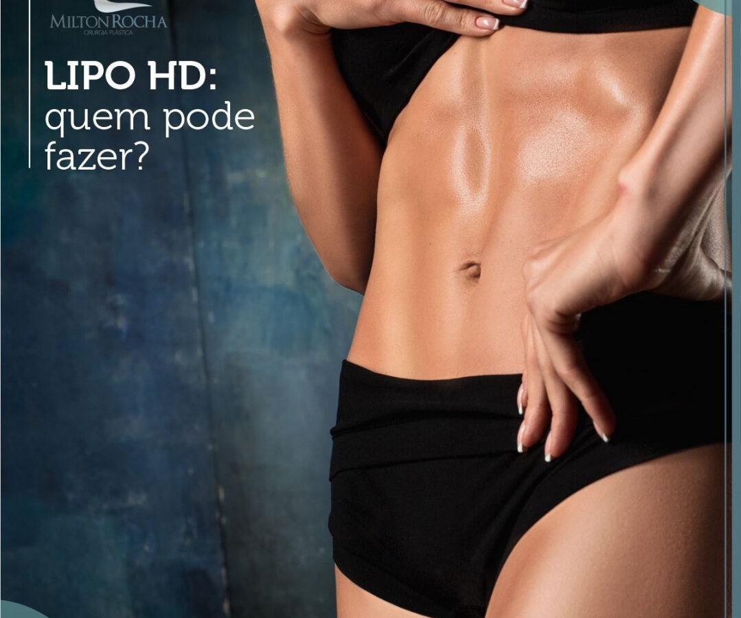 Cirurgia Plástica Recife - Lipo HD: Quem pode fazer?