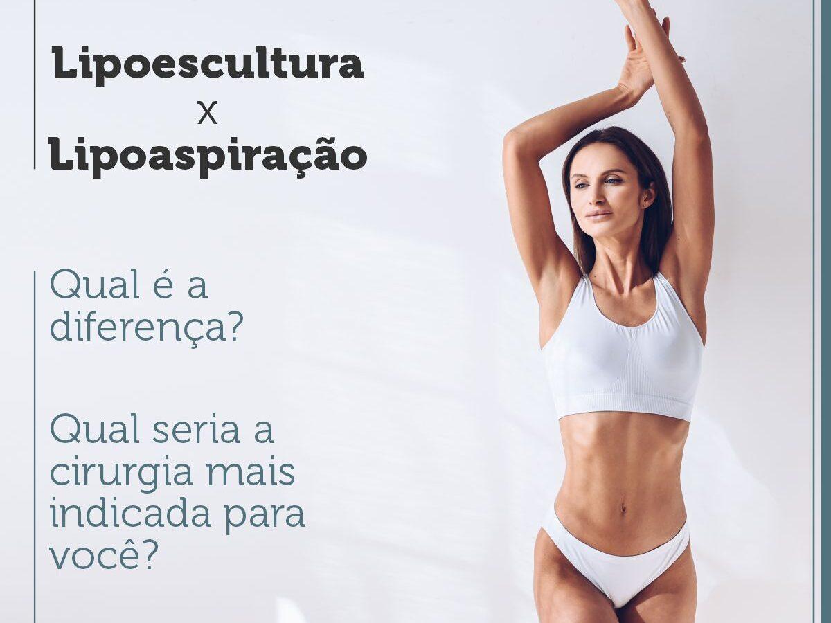 Cirurgia Plástica Recife - Lipoescutura X Lipoaspiração