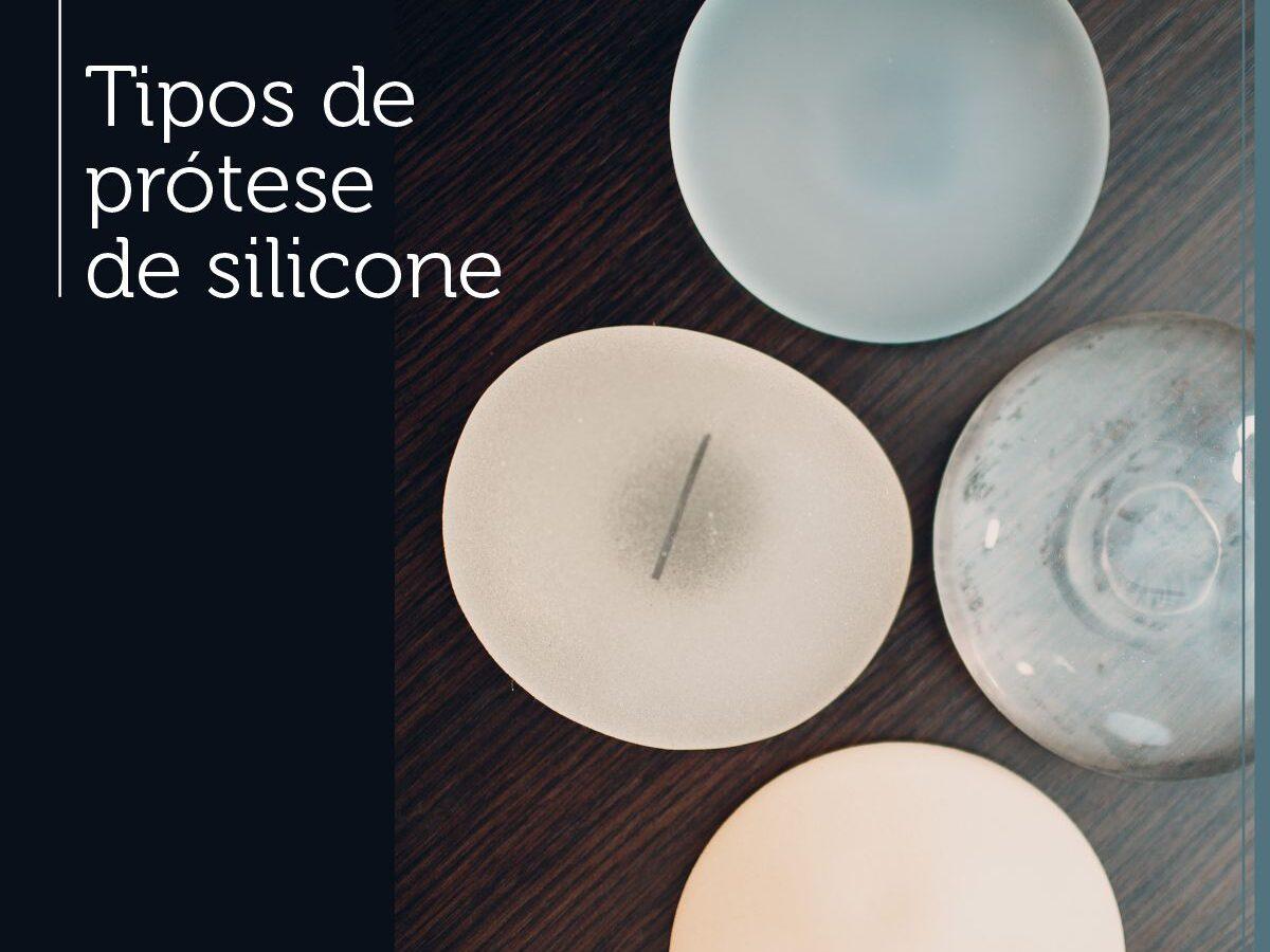 Cirurgia Plástica Recife - Tipos de Prótese de silicone